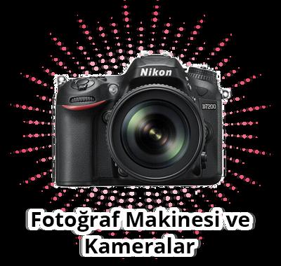 Fotoğraf Makinesi ve Kameralar